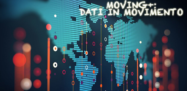 Progetto MOVING +: DATI IN MOVIMENTO