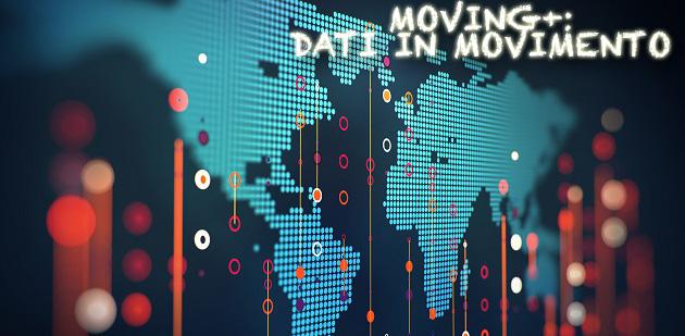 Progetto MOVING +: DATI IN MOVIMENTO